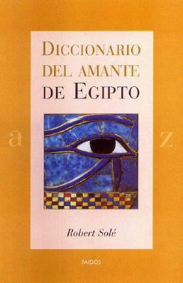 Diccionario del Amante de Egipto 9788449314216