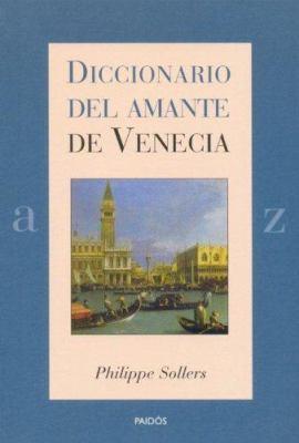 Diccionario del Amante de Venecia 9788449317927