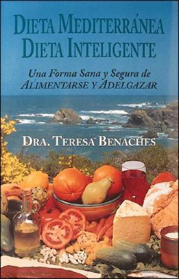 Dieta Mediterranea Dieta Inteligente 9788441401914