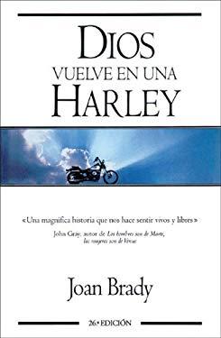 Dios Vuelve en una Harley = God on a Harley 9788440657114