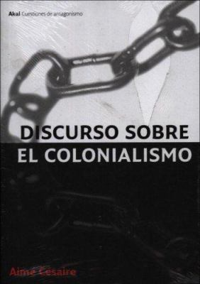 Discurso Sobre El Colonialismo 9788446021674