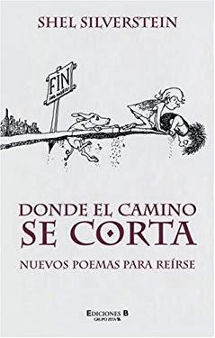Donde El Camino Se Corta: Nuevos Poemas Para Reirse 9788440699626