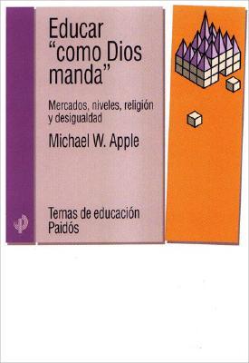 Educar Como Dios Manda 9788449312502