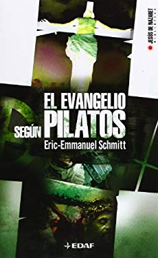 El Evangelio Segun Pilatos 9788441415980