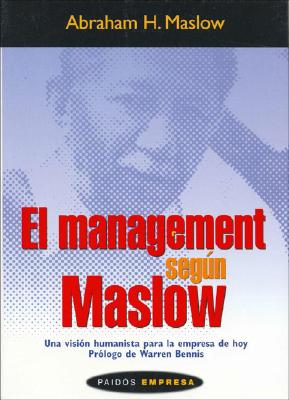El Management Segun Maslow 9788449316982