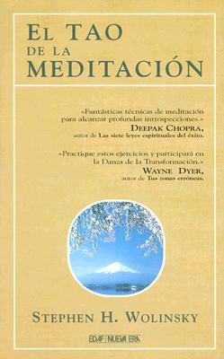 El Tao de la Meditacion: Los Fundamentos de la Psicologia Cuantica 9788441404007