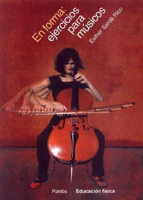 En Forma: Ejercicios Para Musicos 9788449314445