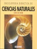 Enciclopedia Didactica Oceano, Ciencias Naturales [With CDROM] = Oceano Encyclopedia of the Natural Sciences