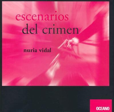 Escenarios del Crimen 9788449428418