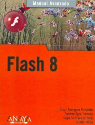 Flash 8 - Manual Avanzado 9788441520301