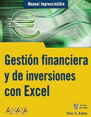 Gestion Financiera y de Inversiones Con Excel 9788441519480