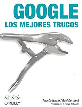 Google: Los Mejores Trucos 9788441516489