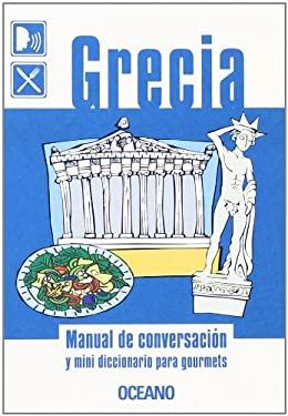 Grecia - Manual de Conversacion y Mini Diccionario 9788449419942