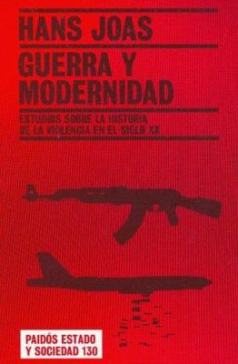 Guerra y Modernidad 9788449317255