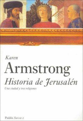 Historia de Jerusalen/Jerusalem: Una Ciudad y Tres Religiones 9788449317521