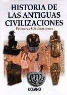 Historia de Las Antiguas Civilizaciones = History of Ancient Civilizations 9788449419737