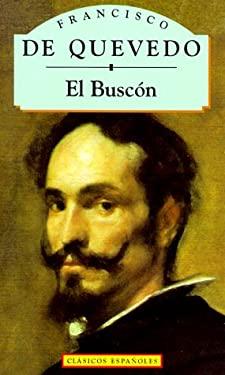 Historia de la Vida el Buscon: Llamado Don Pablos 9788441000032