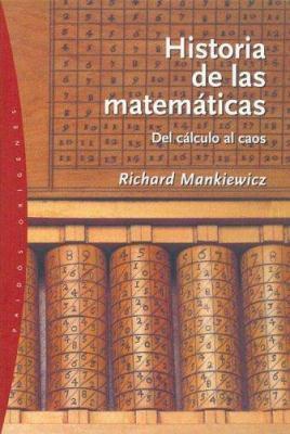 Historia de las Matematicas: del Calculo al Caos 9788449317873