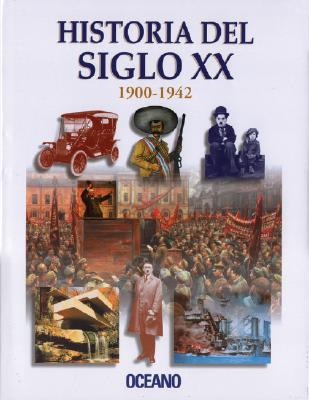 Historia del Siglo XX = History of the 20th Century 9788449421624