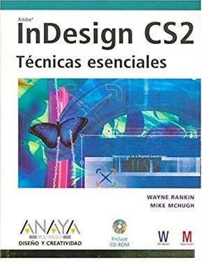Indesign Cs2 - Tecnicas Esenciales 9788441519671
