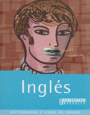 Ingles: Diccionario y Libro de Frases 9788440696700