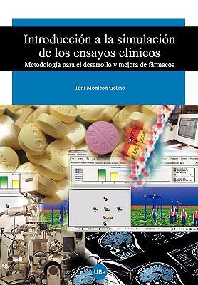 Introduccin a la Simulacin de Los Ensayos Clnicos 9788447531813