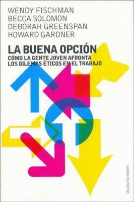 La Buena Opcion 9788449316227