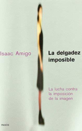 La Delgadez Imposible 9788449313387