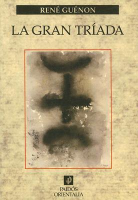 La Gran Triada 9788449315121