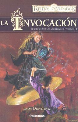 La Invocacin: El Retorno de los Archimagos 9788448037666