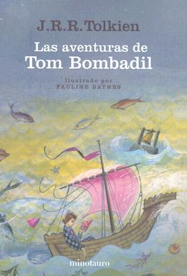 Las Aventuras de Tom Bombadil/The Adventures Of Tom Bombadil: Y Otros Poemas de el Libro Rojo/And Other Verses From The Red Book 9788445071946