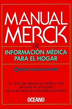 Manual Merck de Informacion Medica Para El Hogar = Merck Manual of Medical Information for the Home 9788449411847