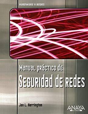 Manual Practico de Seguridad de Redes 9788441520295