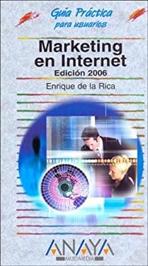 Marketing En Internet - Edicion 2006 9788441519404