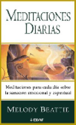 Meditaciones Diarias: Meditaciones Para Cada Dia Sobre La Sanacion Emocional y Espiritual