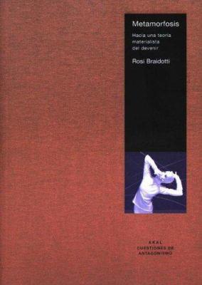 Metamorfosis: Hacia Una Teoria Materialista del Devenir 9788446020677