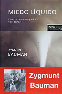 Miedo Liquido - Bauman, Zygmunt
