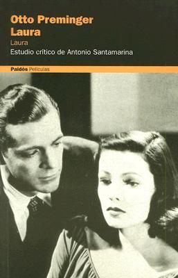 Otto Preminger: Laura 9788449311628
