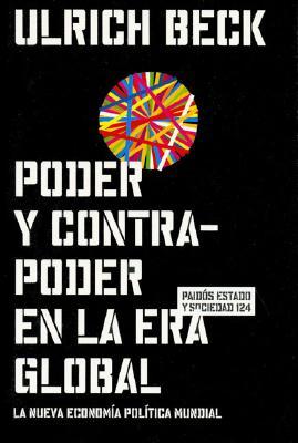 Poder y Contrapoder En La Era Global 9788449316173