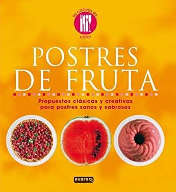 Postres de Fruta = Fruit Desserts 9788444120676