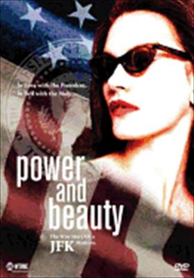 Power and Beauty: The True Story of a JFK Mistress