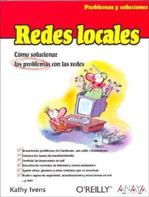 Redes Locales - Problemas y Soluciones 9788441519862
