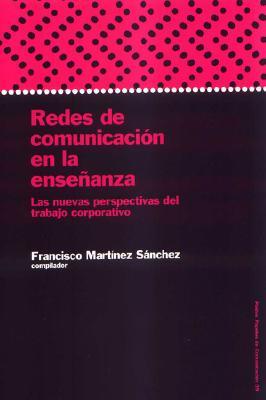 Redes de Comunicacion En La Ensenanza 9788449313998