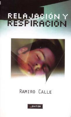 Relajacion y Respiracion 9788441411661
