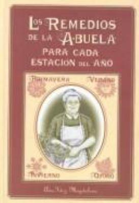 Remedios de la Abuela Para Cada Estacion del Ano 9788441408036