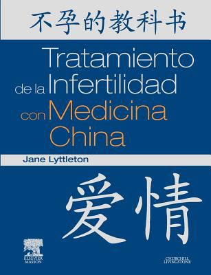Tratamiento de La Infertilidad Con Medicina China 9788445822128