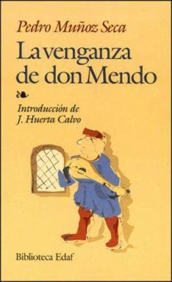 Venganza de Don Mendo 9788441403956