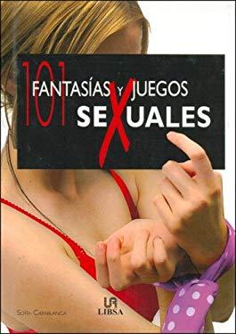 101 Fantasias y Juegos Sexuales 9788466212151