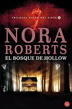 El Bosque de Hollow = Forest Hollow 9788466316415