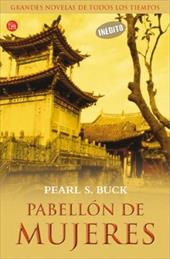Pabellon de Mujeres = Pavilion of Women - Buck, Pearl S. / Murillo Fort, Isabel